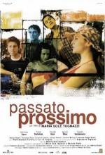 Passato Prossimo (2003) afişi