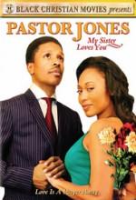 Pastor Jones: My Sister Loves You (2009) afişi