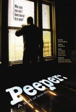 Peeper: A Sort Of Love Story