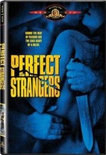 Perfect Strangers (II)