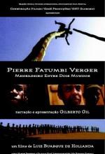 Pierre Fatumbi Verger: Mensageiro Entre Dois Mundos (1998) afişi
