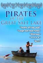 Pirates Of The Great Salt Lake (2006) afişi