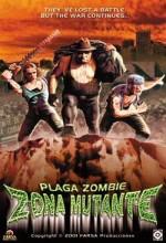 Plaga Zombie 2: Zona Mutante (2001) afişi
