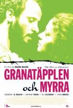 Pomegranates And Myrrh (2009) afişi