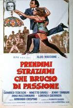 Prendimi, Straziami Che Brucio Di Passione (1975) afişi
