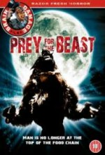 Prey For The Beast (2007) afişi