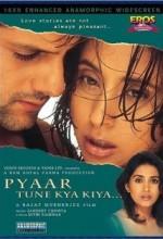 Pyaar Tune Kya Kiya... (2001) afişi