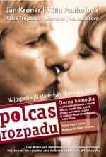 Polcas Rozpadu (2007) afişi