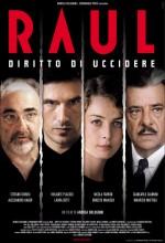 Raul - Diritto Di Uccidere (2005) afişi