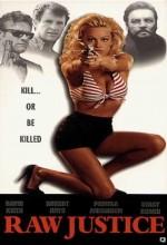Raw Justice (1994) afişi