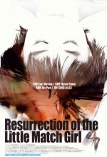 Resurrection Of The Little Match Girl (2002) afişi