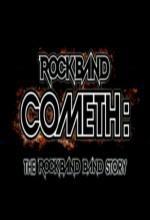 Rock Band Cometh: The Rockband Band Story