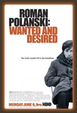 Roman Polanski: Wanted And Desired (2008) afişi