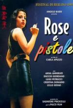 Rose E Pistole (1998) afişi