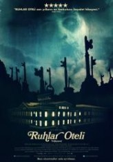 Ruhlar Oteli (2011) afişi