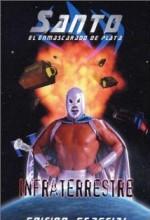 Santo: ınfraterrestre (2001) afişi