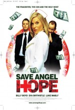 Save Angel Hope (2007) afişi