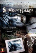 School Of Horror (2007) afişi