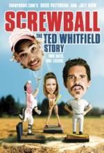 Screwball: The Ted Whitfield Story (2010) afişi