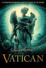 Secret Access: The Vatican (2011) afişi