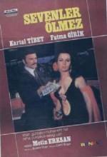 Sevenler Ölmez (1970) afişi