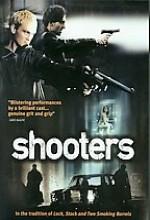 Shooters (2002) afişi