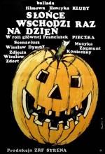 Slonce Wschodzi Raz Na Dzien (1972) afişi