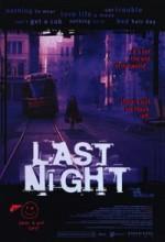 Last Night (I)