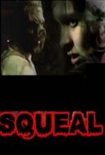 Squeal (2008) afişi