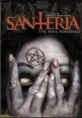 Santeria: The Soul Possessed (2012) afişi