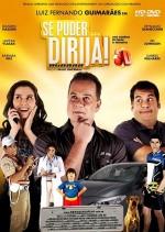 Se Puder... Dirija! (2013) afişi