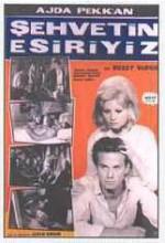 Şehvetin Esiriyiz (1965) afişi