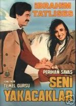 Seni Yakacaklar (1981) afişi