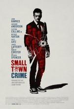 Small Town Crime (2017) afişi