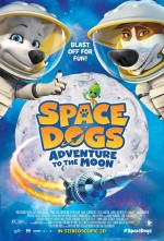 Space Dogs Adventure to the Moon (2016) afişi