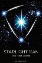 Starlight Man: The First Secret (2014) afişi