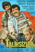 Talihsizler (1987) afişi