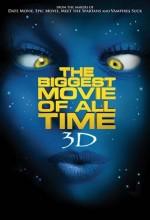 The Biggest Movie Of All Time 3d (2012) afişi