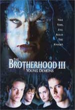The Brotherhood ııı: Young Demons (2002) afişi