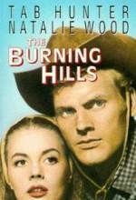 The Burning Hills (1956) afişi