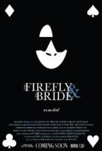 The Firefly And The Bride (2010) afişi