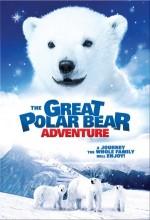 The Great Polar Bear Adventure (2006) afişi