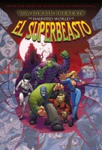 The Haunted World Of El Superbeasto (2008) afişi