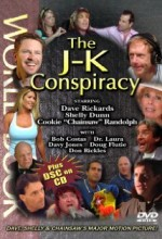 The J-k Conspiracy (2004) afişi