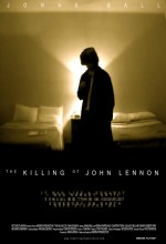 The Killing Of John Lennon (2006) afişi