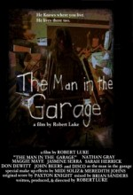 The Man in The Garage (2008) afişi