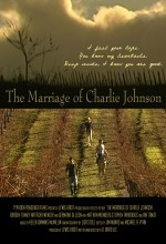 The Marriage Of Charlie Johnson (2008) afişi