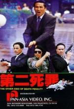 The Other Kind Of Death Penalty (1989) afişi