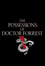 The Possessions Of Doctor Forrest (2012) afişi