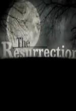 The Resurrectıon (2006) afişi